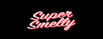 supersmelly